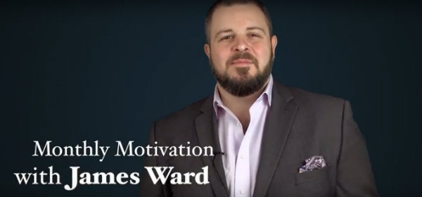 Monthly Motivation James Ward
